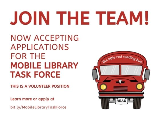 Join the team! Now accepting applications for the Mobile Library Task Force