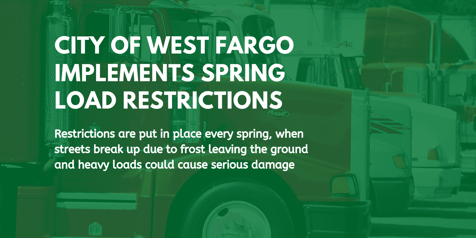 City of West Fargo spring load restrictions