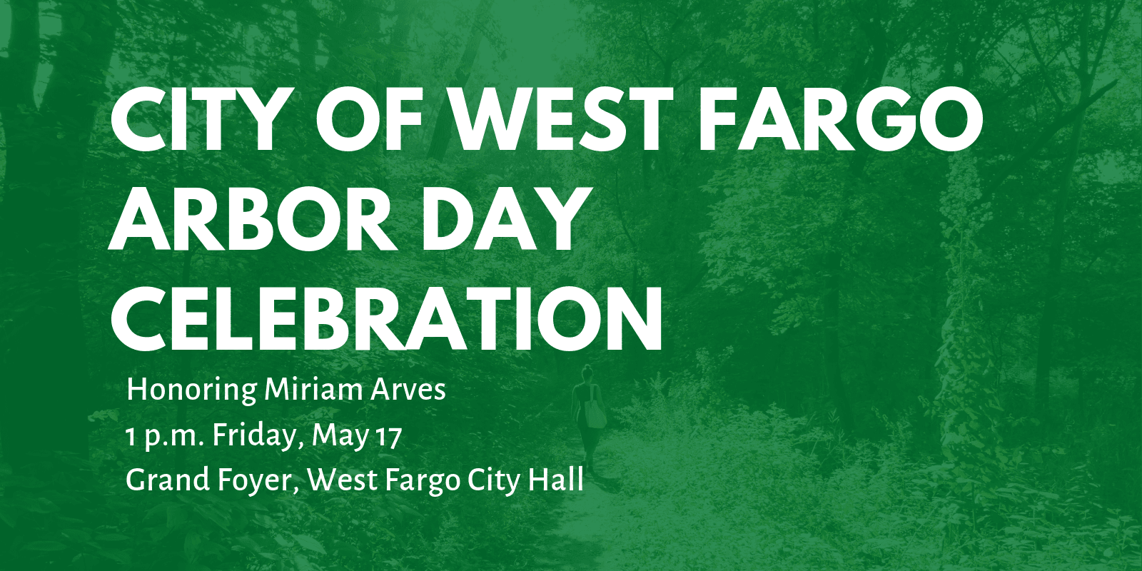 City of West Fargo Arbor Day Celebration