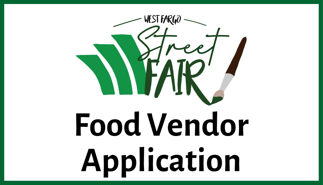 Click here for Street Fair Food Vendor Application