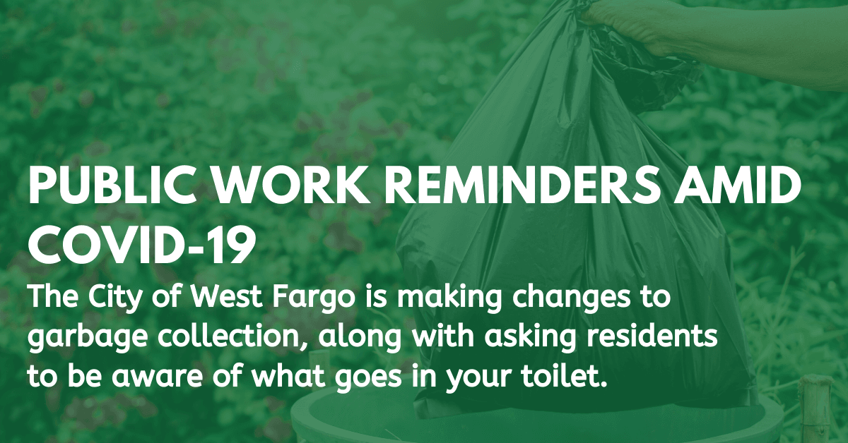 City of West Fargo Public Works reminders amid COVID-19