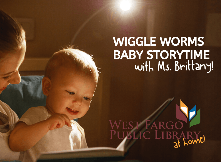 Wiggle Worm Story Time with Ms. Brittany