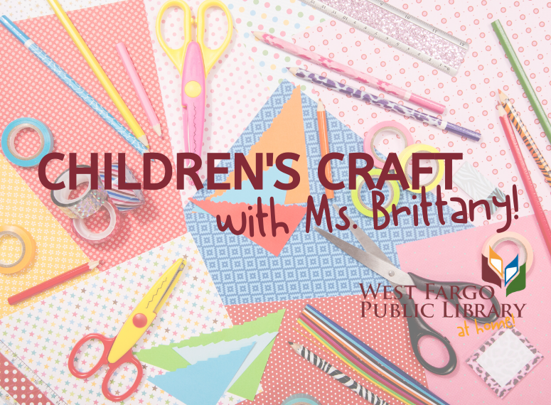 Children's Craft with Ms. Brittany