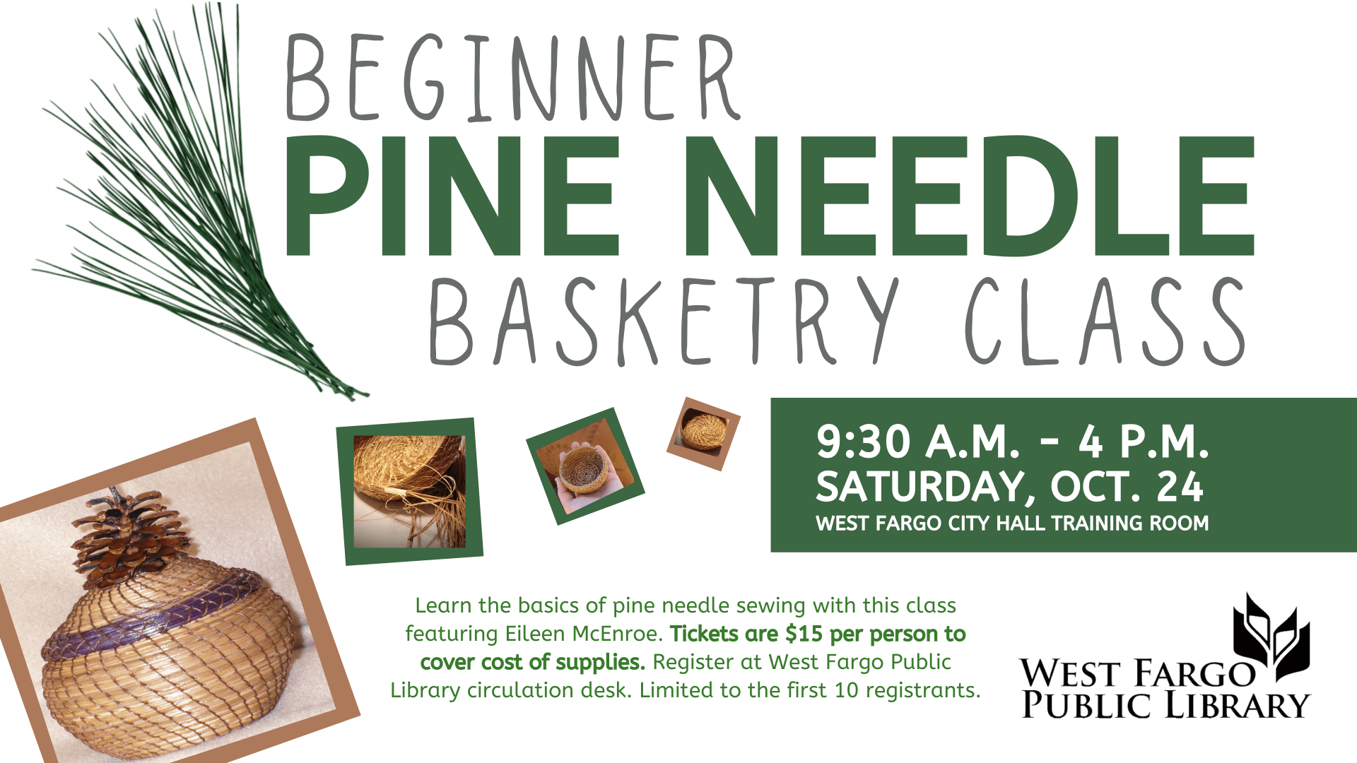 Beginner Basketry Class Oct 24