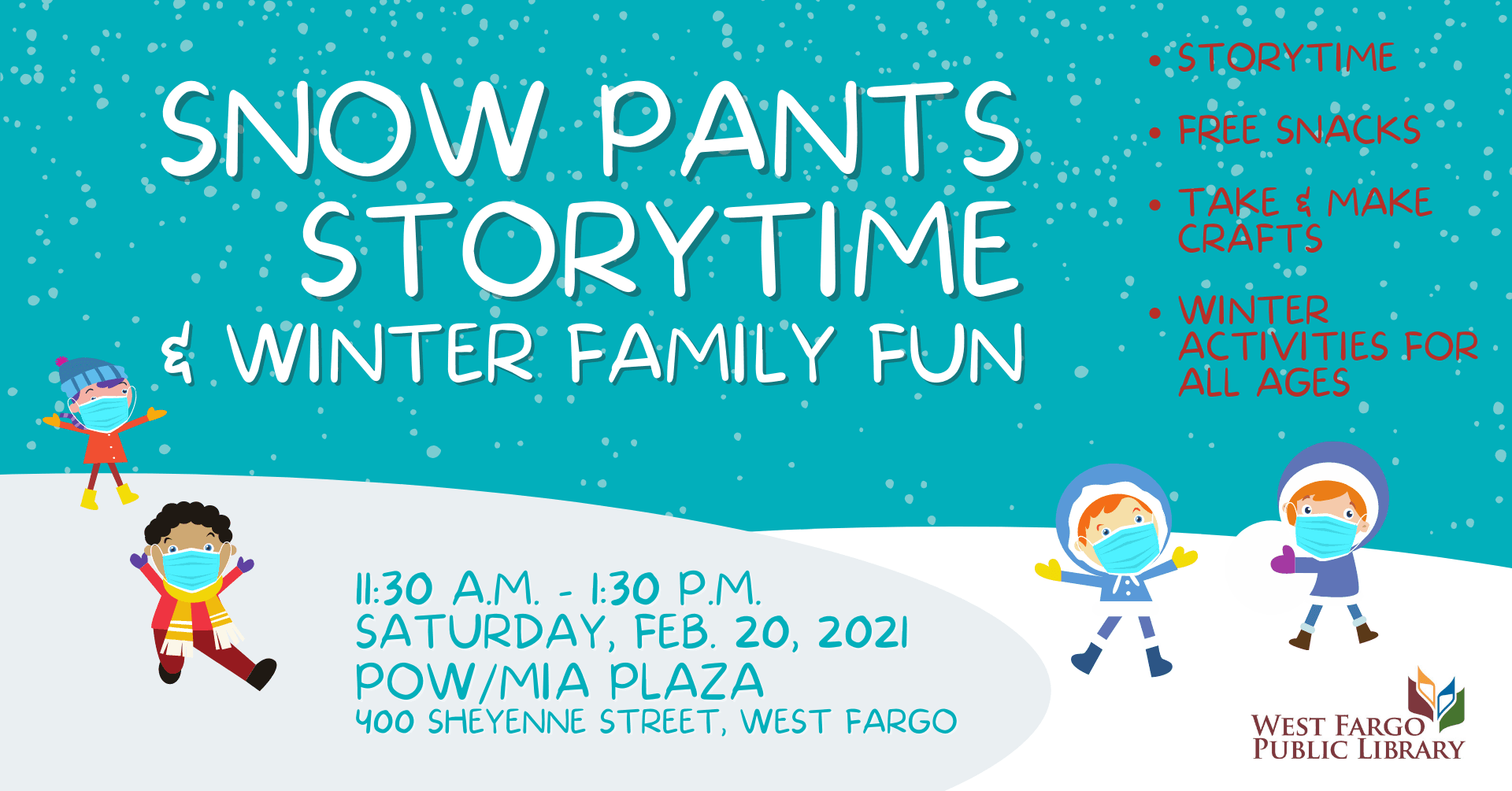Snow Pants Storytime & Winter Family Fun